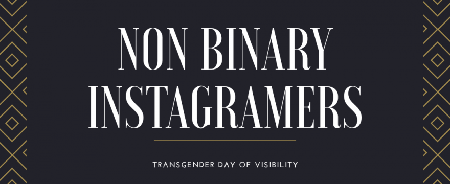 Uplift Non Binary Voices – 4 Instagrams to Follow