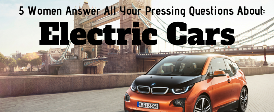 Everything You Want to Know About Electric Cars